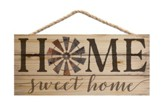 Home Sweet Home, Hanging Sign