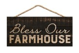 Bless Our Farmhouse, Hanging Sign