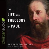 The Life and Theology of Paul - unabridged audiobook on CD