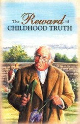 The Reward of Childhood Truth