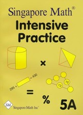 Singapore Math Primary Math Intensive Practice U.S. Ed 5A