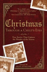 Christmas Through a Child's Eyes: True Stories That Capture the Wonder of the Season - eBook