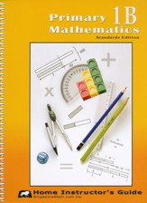 Primary Mathematics Home Instructor's Guide 1B (Standards Edition)