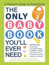 The Only Baby Book You'll Ever Need: A Parent's Guide to Everything! - eBook