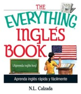 The Everything Ingles Book: Aprende Ingles Rapida Y Facilmente - eBook