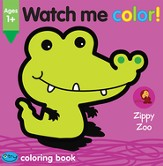 Watch Me Color! Zippy Zoo