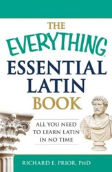 The Everything Essential Latin Book: All You Need to Learn Latin in No Time - eBook