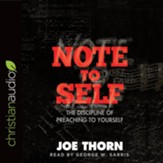 Note to Self: The Discipline of Preaching to Yourself - unabridged audiobook on CD
