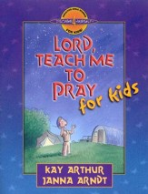 Discover 4 Yourself, Children's Bible Study Series: Lord,  Teach Me to Pray, for Kids
