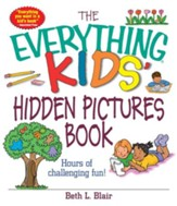 The Everything Kids' Hidden Pictures Book: Hours Of Challenging Fun! - eBook