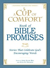 A Cup of Comfort Book of Bible Promises: Stories that celebrate God's encouraging words - eBook
