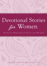 Devotional Stories for Women: Everyday miracles of faith and wisdom - eBook