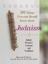 101 Things Everyone Should Know About Judaism: Beliefs, Practices, Customs, And Traditions - eBook