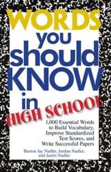 Words You Should Know In High School: 1000 Essential Words To Build Vocabulary, Improve Standardized Test Scores, And Write Successful Papers - eBook