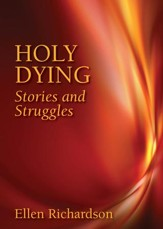 Holy Dying: Stories and Struggles - eBook