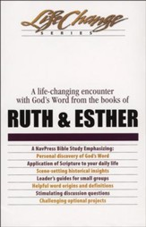 Ruth & Esther, LifeChange Bible Study