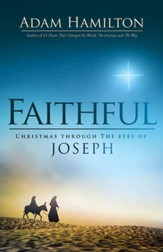 Faithful: Christmas Through the Eyes of Joseph - eBook