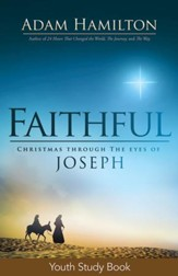Faithful Youth Study Book: Christmas Through the Eyes of Joseph - eBook