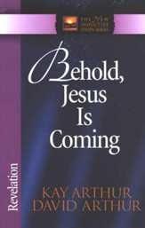 Behold, Jesus Is Coming! (Revelation)