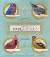 Beautiful Paper Birds: Easy-to-Make Lifelike Models