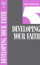 Book 5: Developing Your Faith, Studies in Christian Living Series - Slightly Imperfect