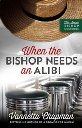 When the Bishop Needs an Alibi - eBook