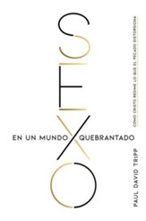 Sexo en un mundo quebrantado  (Sex in a Broken World)