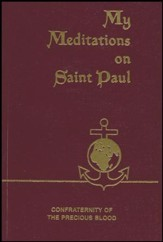 My Meditations on St. Paul