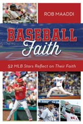 Baseball Faith: 52 MLB Stars Reflect on Their Faith - eBook