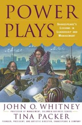 Power Plays: Shakespeare's Lessons in Leadership and Management - eBook