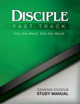 Disciple Fast Track Into the Word, Into the World Genesis-Exodus Study Manual - eBook