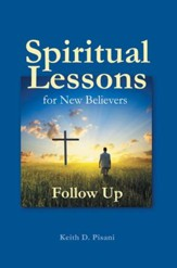 Spiritual Lessons for New Believers: Follow Up - eBook
