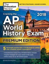 Cracking the AP World History Exam  2018, Premium Edition - eBook