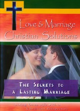 Love & Marriage Christian Solutions: The Secrets To A Lasting Marriage DVD