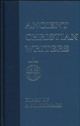 Diary of a Pilgrimage (Ancient Christian Writers)