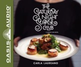 The Saturday Night Supper Club - unabridged audiobook edition on CD