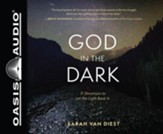 God in the Dark: 31 Devotions to Let the Light Back In - unabridged audiobook edition on CD