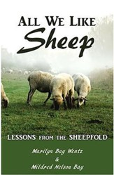 All We Like Sheep: Lessons from the Sheepfold