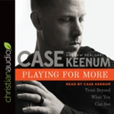 Playing for More: Trust Beyond What You Can See - unabridged audiobook on CD
