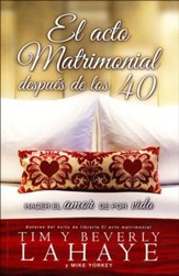 El Acto Matrimonial Después de los 40  (The Act of Marriage After 40)