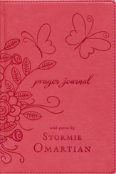 Prayer Journal: With Quotes by Stormie Omartian