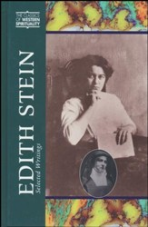 Edith Stein: Selected Writings - Classics of Western Spirituality
