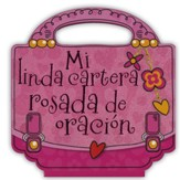 Mi Linda Cartera Rosada de Oración  (My Pretty Pink Prayer Purse)