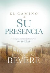 El Camino a Su Presencia (Pathway to His Presence), eBook