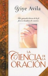 La Ciencia de la Oración, Edición de Bolsillo  (The Science of Prayer, Pocket Edition)