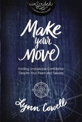 Make Your Move Study Guide: Finding Unshakable Confidence Despite Your Fears and Failures - eBook