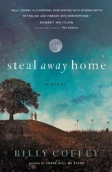 Steal Away Home - eBook