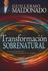 Transformación Sobrenatural  (Supernatural Transformation)