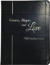 Grace, Hope, and Love: MyDaily Devotional - eBook