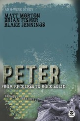 Peter: From Reckless to Rock Solid